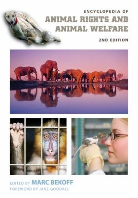 Encyclopedia of Animal Rights and Animal Welfare  2nd Edition  2 volumes  PDF