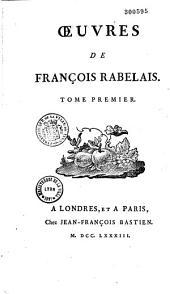 Oeuvres de François Rabelais...