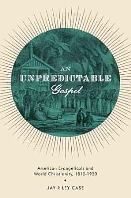 An Unpredictable Gospel PDF