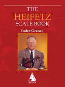 The Heifetz Scale Book for Violin