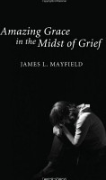 Amazing Grace In the Midst of Grief PDF