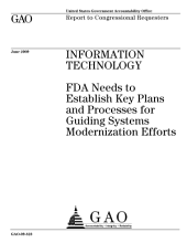 Information Technology: FDA Needs to Establish Key Plans and Processes for Guiding Systems Modernization Efforts