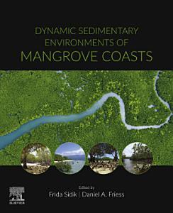 Dynamic Sedimentary Environment of Mangrove Coasts