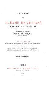 Lettres de Madame de Sévigné: de sa famille et de ses amis, Volume2