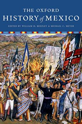 The Oxford History of Mexico PDF