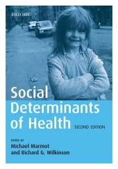 Social Determinants of Health: Edition 2