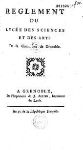 Règlement du Lycée des Sciences et Arts de la Commune de Grenoble