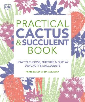 Practical Cactus and Succulent Book
