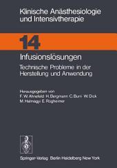 Infusionslösungen: Technische Probleme in der Herstellung und Anwendung