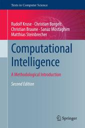 Computational Intelligence: A Methodological Introduction, Edition 2
