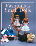 Fashions for Small Dolls