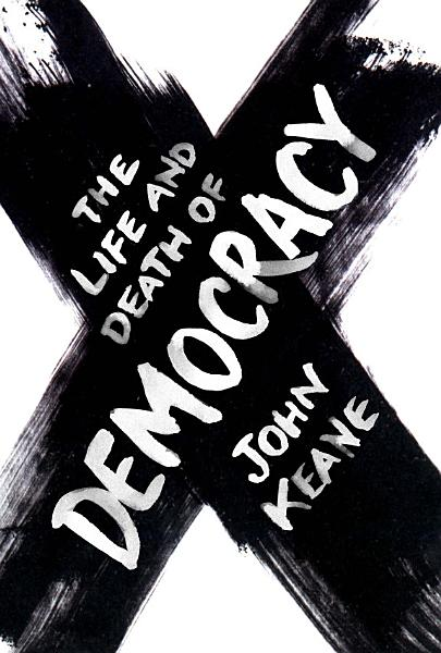 Download The Life and Death of Democracy Book