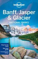 BANFF, JASPER AND GLACIER NATIONAL PARK 4