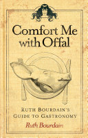 Comfort Me with Offal