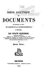 Précis analytique des documents que renferme le dépôt des archives de la Flandre-Occidentale à Bruges: Volume1