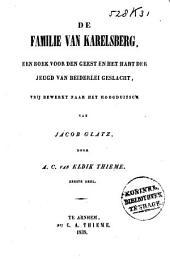De familie van Karelsberg: een boek voor den geest en het hart der jeugd van beiderlei geslacht, Volume 1