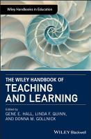 The Wiley Handbook of Teaching and Learning PDF