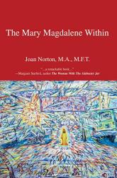 The Mary Magdalene Within PDF