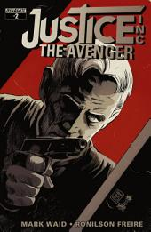 Justice, Inc: The Avenger #2
