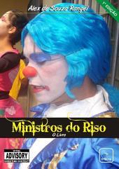 Ministros Do Riso O Livro