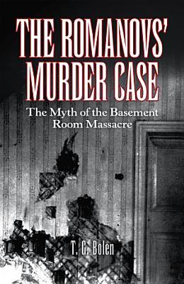 The Romanovs    Murder Case