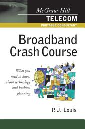 Broadband Crash Course