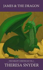 James & the Dragon: The Farloft Chronicles