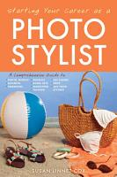 Starting Your Career as a Photo Stylist PDF