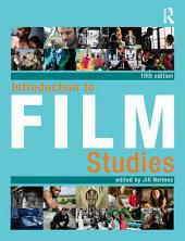 Introduction to Film Studies: Edition 5
