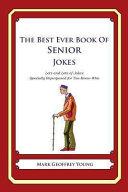 The Best Ever Book of Senior Jokes