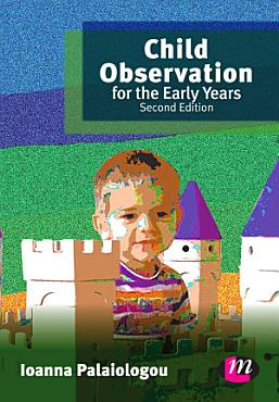 Child Observation for the Early Years PDF