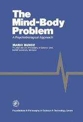 The Mind–Body Problem: A Psychobiological Approach