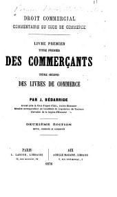 Droit commercial: commentaire du Code de commerce, Livre2