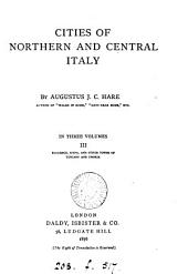 Cities of northern and central Italy: Volume 3