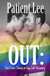 OUT: Five Erotic Stories of Gay Self-Discovery
