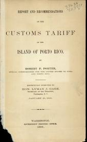 Report and recommendations on the customs tariff of the island of Porto Rico