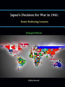 Japan's Decision for War In 1941