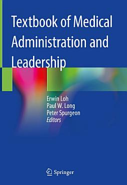 Textbook of Medical Administration and Leadership PDF