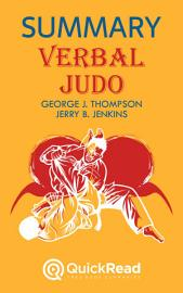 Verbal Judo By George J  Thompson And Jerry B  Jenkins  Summary