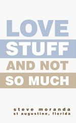 Love Stuff and Not so Much
