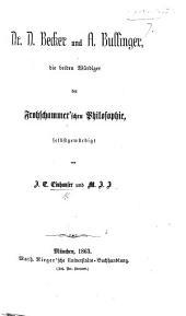 Dr. D. Becker und A. Bullinger, die beiden Würdiger der Frohschammer'schen Philosophie, selbstgewürdigt von J. E. E. und M. J. J.