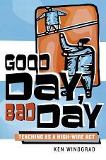 Good Day, Bad Day