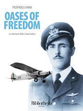 Oases of Freedom : La missione della Linea Gotica