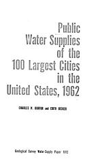 Public Water Supplies of the 100 Largest Cities in the United States, 1962