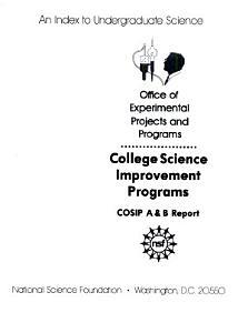 College Science Improvement Programs  COSIP A   B Report