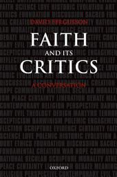 Faith and Its Critics: A Conversation