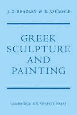 Greek Sculpture and Painting PDF