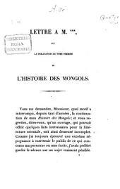 Lettre a M.***, sur la publication du tome premier de l'histoire des Mongols