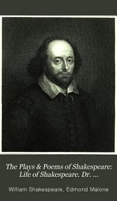 The Plays & Poems of Shakespeare: Life of Shakespeare. Dr. Johnson's preface. The tempest. Two gentlemen of Verona