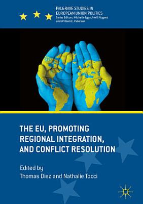 The EU  Promoting Regional Integration  and Conflict Resolution PDF